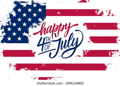Happy 4th of July Independence Day greeting card with american flag brush stroke background and hand lettering text design.