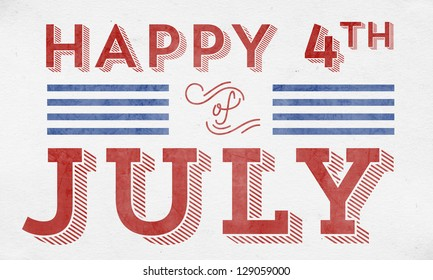 Happy 4th of July - Typographic Element