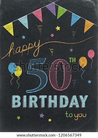 HAPPY 50th BIRTHDAY Chalk Lettering Card