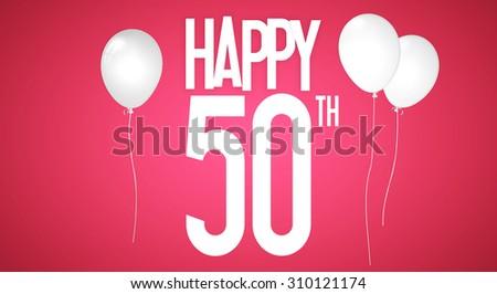 Happy 50th Birthday Wishes White Balloons Stock Illustration