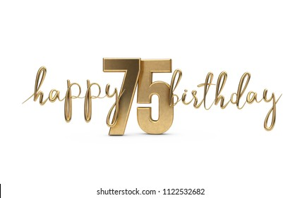 Happy 75th birthday gold greeting background. 3D Rendering