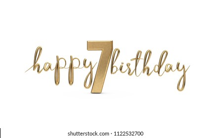 Happy 7th birthday gold greeting background. 3D Rendering