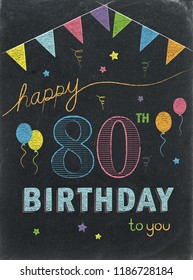 HAPPY 80th BIRTHDAY chalk lettering card