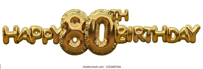 Happy 80th birthday gold foil balloon greeting background. 3D Rendering
