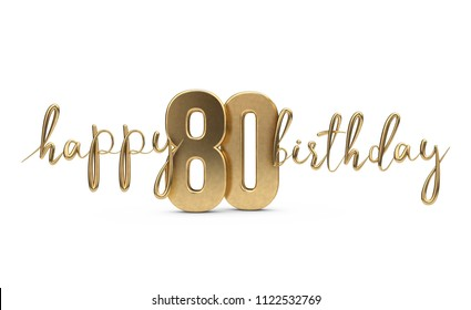 Happy 80th Birthday Gold Greeting Background 3D Rendering