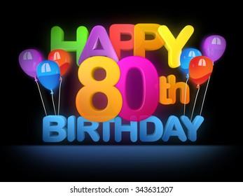Happy 80th Title in big letters, dark