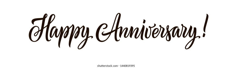 Happy anniversary text isolated on white background. Hand drawn black color lettering for horizontal greeting banner, card, invitation and poster. Calligraphy illustration and quote.