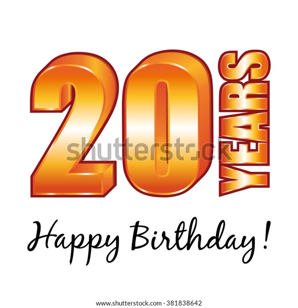 Happy Birthday 20 Years Old Greeting Card