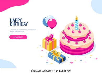 Happy Birthday 3d concept. Cake with a candle. Box with gifts and balloons. Can use for web banner, infographics, hero images. Flat isometric illustration.