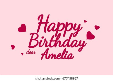 Happy Birthday Amelia background, happy birthday card, happy birthday typography, illustration