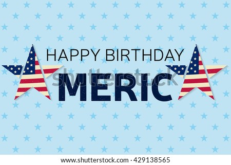 Happy Birthday America Greeting Card Flyer Stock Illustration