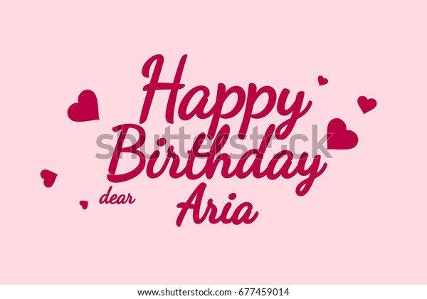 Happy Birthday Aria background, happy birthday card, happy birthday typography, illustration