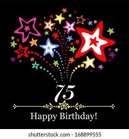 Happy birthday card. Celebration background with number seventy five, firework and place for your text. illustration