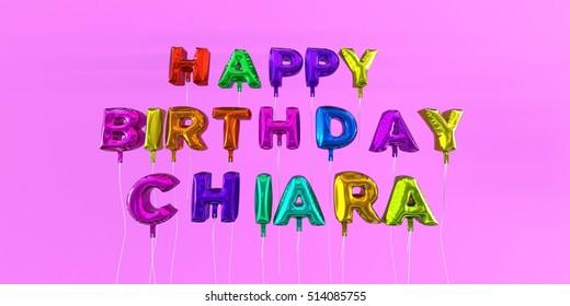 Happy Birthday Chiara Card With Balloon Text