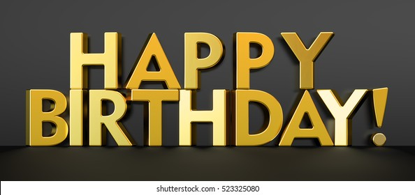 Happy Birthday concept, golden inscription. 3D rendering isolated on black background