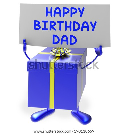 Happy Birthday Dad Meaning Presents For Father