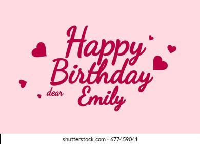 Happy Birthday Emily background, happy birthday card, happy birthday typography, illustration