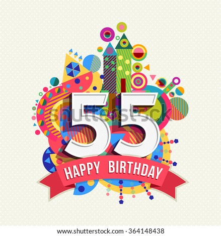 Happy Birthday fifty five 55 year, fun celebration greeting card with  number, text label de86c4281e
