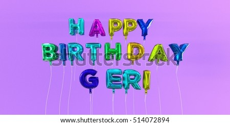 Happy Birthday Geri Card With Balloon Text