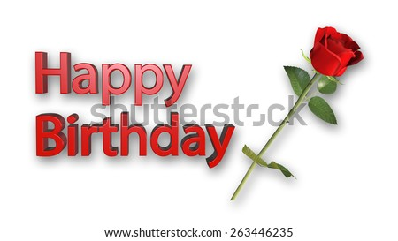 Happy Birthday Greeting Card With Red Rose On White Background