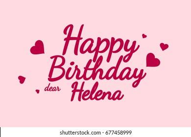 Happy Birthday Helena background, happy birthday card, happy birthday typography, illustration