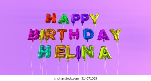 Happy Birthday Helina card with balloon text - 3D rendered stock image. This image can be used for a eCard or a print postcard.