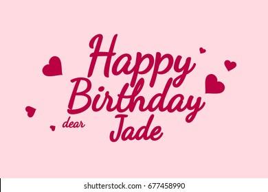Happy Birthday Jade background, happy birthday card, happy birthday typography, illustration