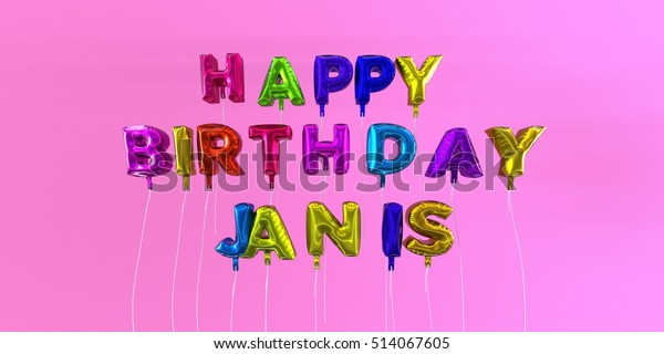 Happy Birthday Janis card with balloon text - 3D rendered stock image. This image can be used for a eCard or a print postcard.
