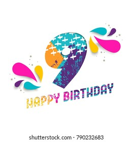 Happy Birthday nine 9 year, fun paper cut number and text label design with colorful abstract hand drawn art. Ideal for special event poster, greeting card or party invite.