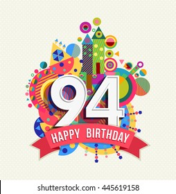 Happy Birthday Ninety Four 94 Year Fun Celebration Anniversary Greeting Card With Number Text
