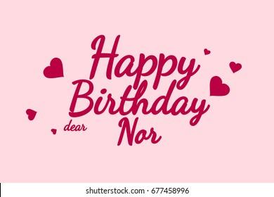 Happy Birthday Nor background, happy birthday card, happy birthday typography, illustration