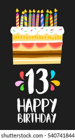 Happy birthday number 13, greeting card for thirteen years in fun art style with cake and candles. Anniversary invitation, congratulations or celebration design.
