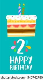 Happy birthday number 2, greeting card for two year in fun art style with cake and candles. Anniversary invitation, congratulations or celebration design.
