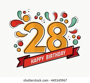 Happy birthday number 28, greeting card for twenty eight year in modern flat line art with colorful geometric shapes. Anniversary party invitation, congratulations or celebration design.