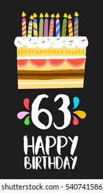 Happy Birthday Number 63 Greeting Card For Sixty Three Years In Fun Art Style With