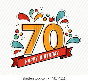 Happy birthday number 70, greeting card for seventy year in modern flat line art with colorful geometric shapes. Anniversary party invitation, congratulations or celebration design.
