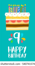 Happy birthday number 9, greeting card for nine years in fun art style with cake and candles. Anniversary invitation, congratulations or celebration design.