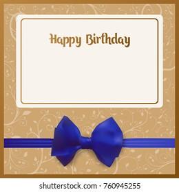 Happy Birthday postcard. Backlight on a beige background. Blue bow with ribbon. Birth Greeting card illustration.