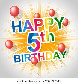 Happy Birthday Representing Greeting Happiness And Parties