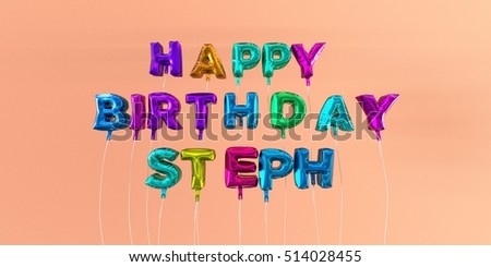 happy birthday steph Royalty Free Stock Illustration of Happy Birthday Steph Card  happy birthday steph