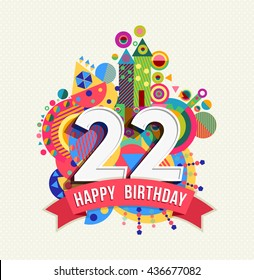Happy Birthday Twenty Two 22 Year Fun Celebration Anniversary Greeting Card With Number Text