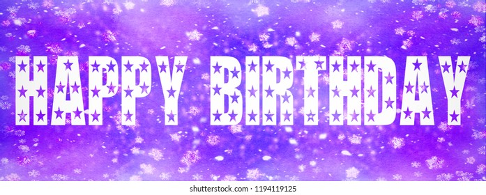 Happy Birthday written on blue and purple  background with stars and glitter