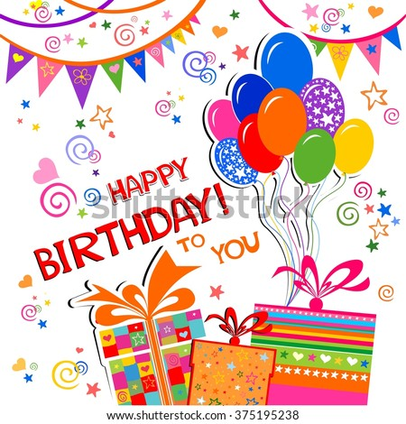 Happy Birthday To You Card Celebration Background With Balloons Gift Boxes And