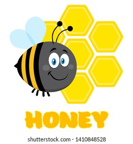 Happy Bumble Bee Cartoon Character Bee Flying In Front Of A Honeycombs With Text. Raster Illustration Flat Isolated On Transparent Background