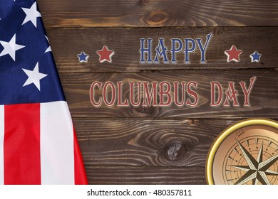Happy Columbus Day USA flag and compass .10 October in the United States celebrated Columbus Day.