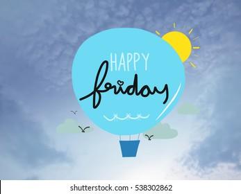 Happy Friday Balloon cartoon on blue sky