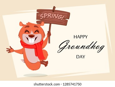 Happy Groundhog day. Greeting card with funny marmot jumping and holding wooden plate. Raster illustration on white background
