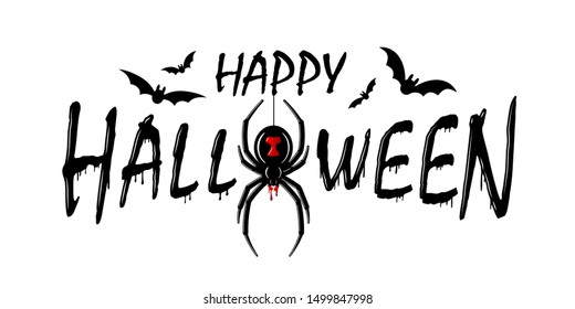 Happy Halloween card. Drip text, spider isolated white background. Greeting design banner, Halloween holiday celebration. Horror silhouette spider Black Widow. Cartoon flow blood illustration