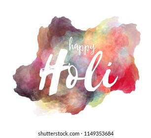 Happy Holi hand lettering phrase on watercolor imitation color splash over white background. Inspirational quote for t-shirts design etc.