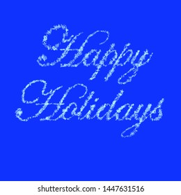 Happy Holidays Written With 3D Rendered Snow Crystals Over Solid Blue Background